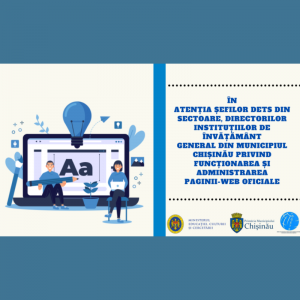 În atenția șefilor DETS din sectoare, directorilor instituțiilor de învățământ general din municipiul Chișinău privind funcționarea și administrarea paginii-web oficiale
